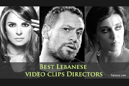 Best Lebanese video clips Directors